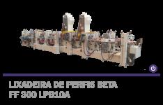Lixadeira de Perfis Beta FF 300